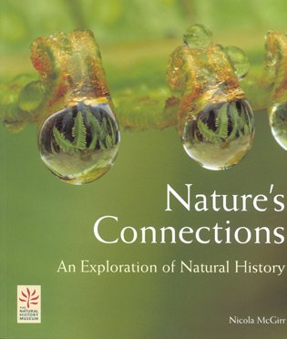 Nature's connections: an exploration of natural history. Nicola McGirr.