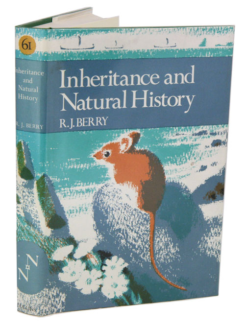 Inheritance and natural history. R. J. Berry.