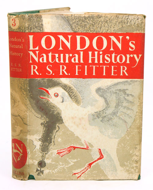 London's natural history. R. S. R. Fitter.