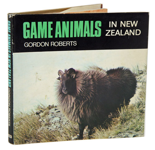 Game animals in New Zealand. Gordon Roberts.