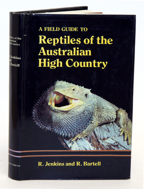 A field guide to reptiles of the Australian high country. R. Jenkins, R. Bartell.