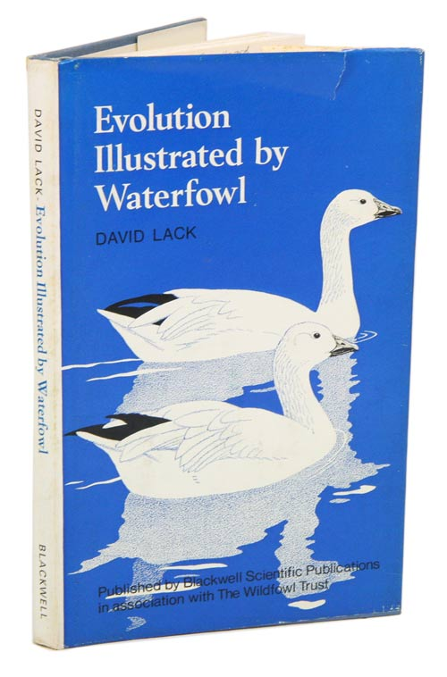 Evolution illustrated by waterfowl. David Lack.