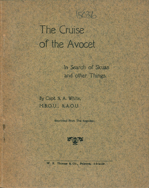 The cruise of the Avocet: in search of skuas and other things. S. A. White.