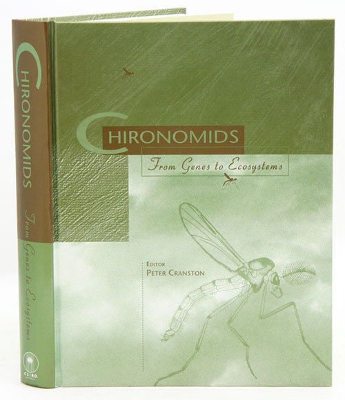Chironomids: from genes to ecosystems. Peter Cranston.