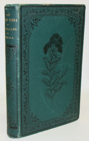 The forest flora of New Zealand. T. Kirk.
