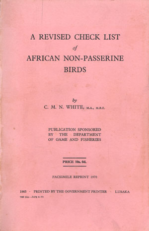 A revised check list of African non-passerine birds [facsimile]. C. M. N. White.