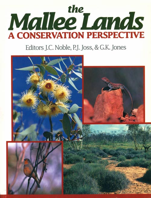 The Mallee lands: a conservation perspective. J. C. Noble.
