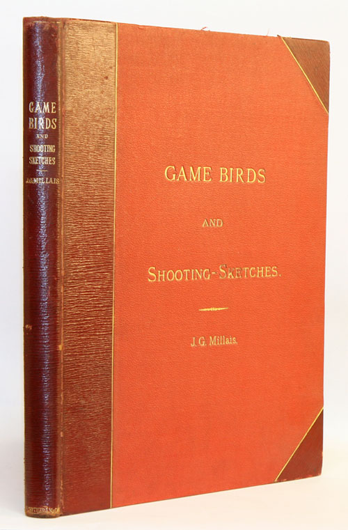 Game birds and shooting-sketches: illustrating the habits, modes of capture, stages of plumage, and the hybrids and varieties which occur amongst them. John Guille Millais.