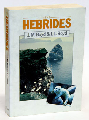 The Hebrides: a natural history. J. Morton Boyd, Ian L. Boyd.