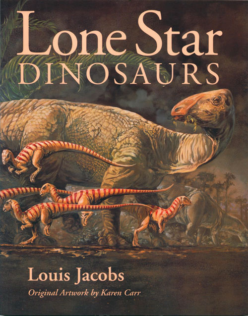 Lone star dinosaurs. Louis Jacobs.