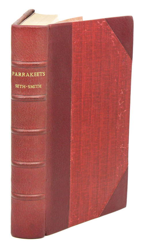 Parrakeets: a handbook to the imported species. David Seth-Smith.