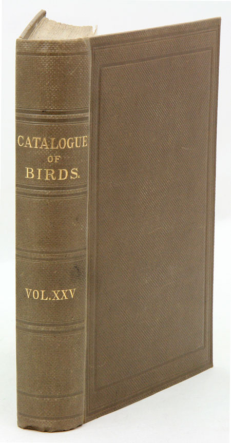 Catalogue of the Gaviae and Tubinares in the Collection of the British Museum [Catalogue of Birds in the British Museum, volume 25]. Howard Saunders, Osbert Salvin.