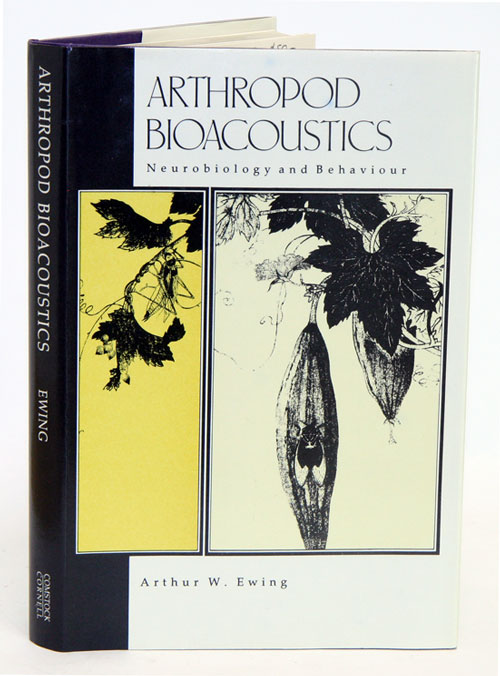 Arthropod bioacoustics: neurobiology and behaviour. Arthur W. Ewing.