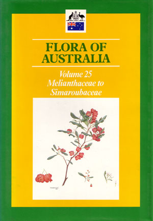 Flora of Australia, volume 25. Melianthaceae to Simaroubaceae.