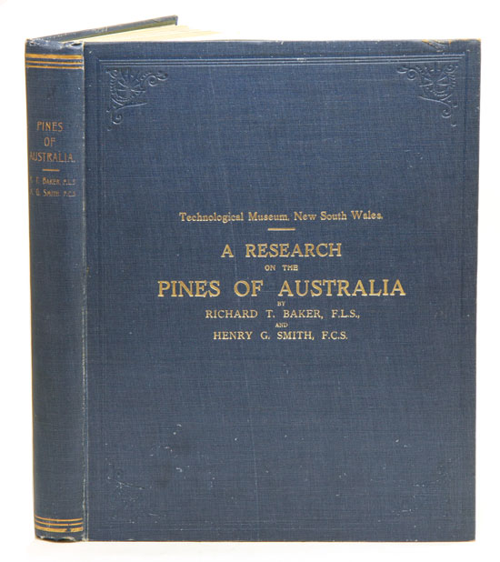 A research on the pines of Australia. Richard T. Baker, Henry G. Smith.