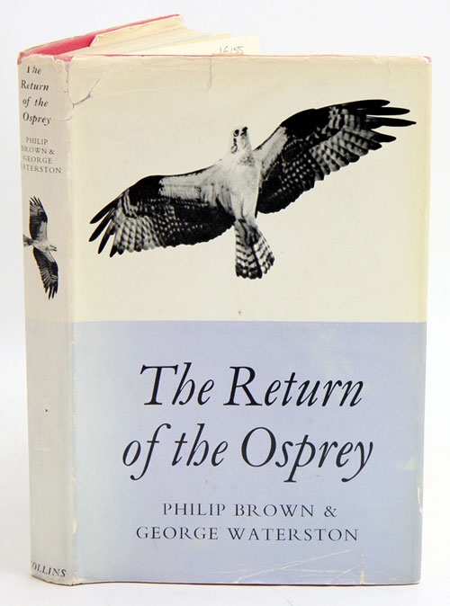 The return of the Osprey. Philip Brown, George Waterston.