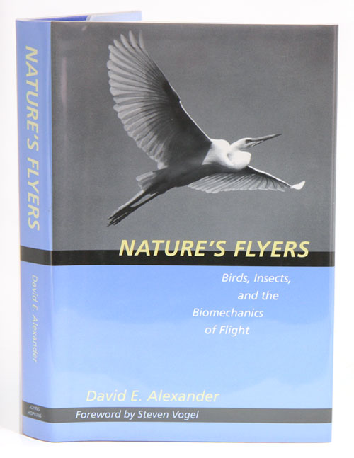 Nature's flyers: birds, insects and the biomechanics of flight. David E. Alexander.