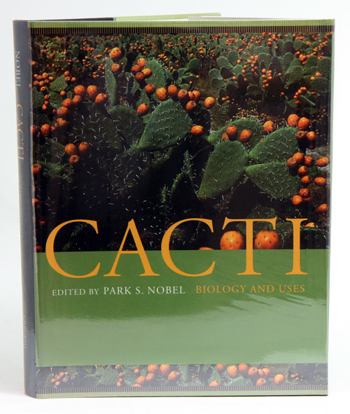 Cacti: biology and uses. Park S. Nobel.
