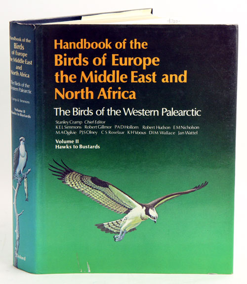 Handbook of the birds of Europe, the Middle East and North Africa. The birds of the Western Palearctic [BWP], volume two: Hawks to bustards. Stanley Cramp.