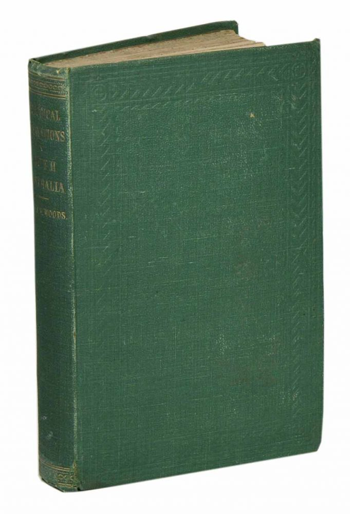 Geological observations in South Australia: principally in the district south-east of Adelaide. Julian Edmund Woods.