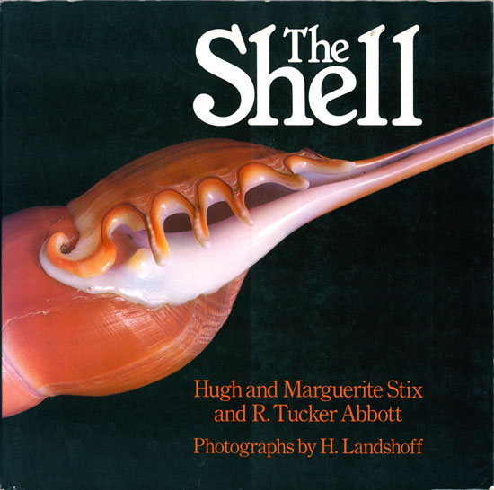 The shell. Hugh Stix, Marguerite, R. Tucker Abbott.