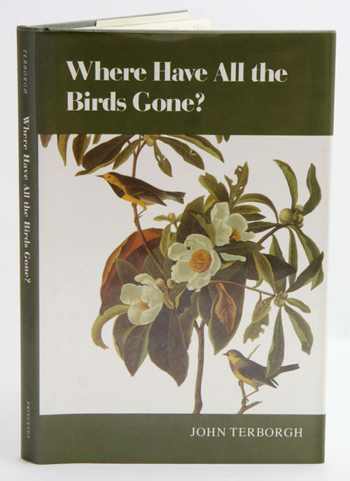 Where have all the birds gone? essays on the biology and conservation of birds that migrate to the American tropics. John Terborgh.
