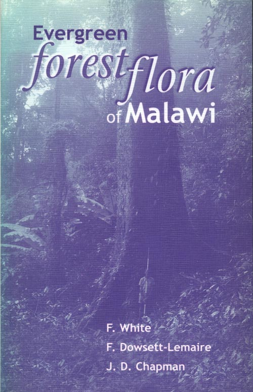 Evergreen forest flora of Malawi. F. White.