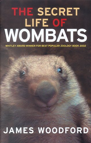 The secret life of wombats. James Woodford.