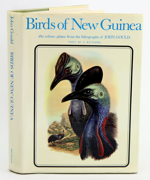 Birds of New Guinea: illustrations from the lithographs of John Gould. A. Rutgers.