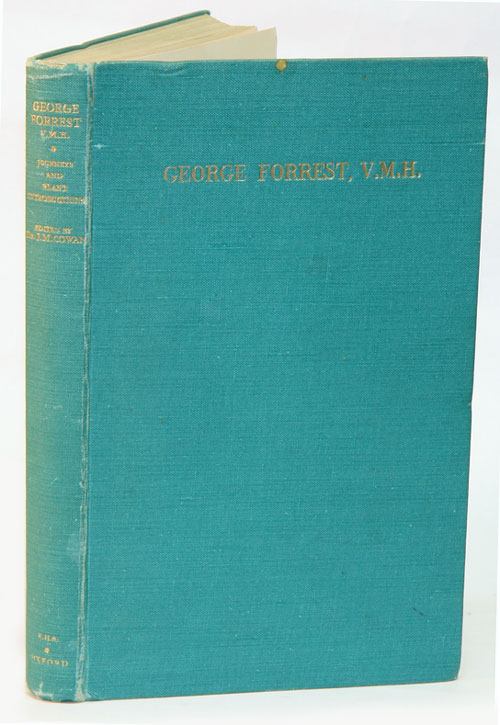 The journeys and plant introductions of George Forrest. J. Macqueen Cowan.