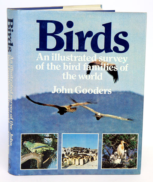 Birds: an illustrated survey of the bird families of the world. John Gooders.