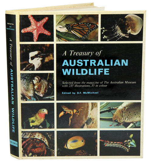 A treasury of Australian wildlife: selected studies from Australian natural history. D. F. McMichael.