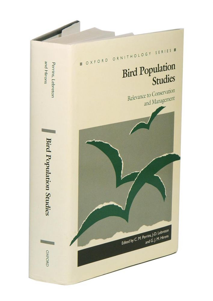 Bird population studies: relevance to conservation and management. C. M. Perrins.