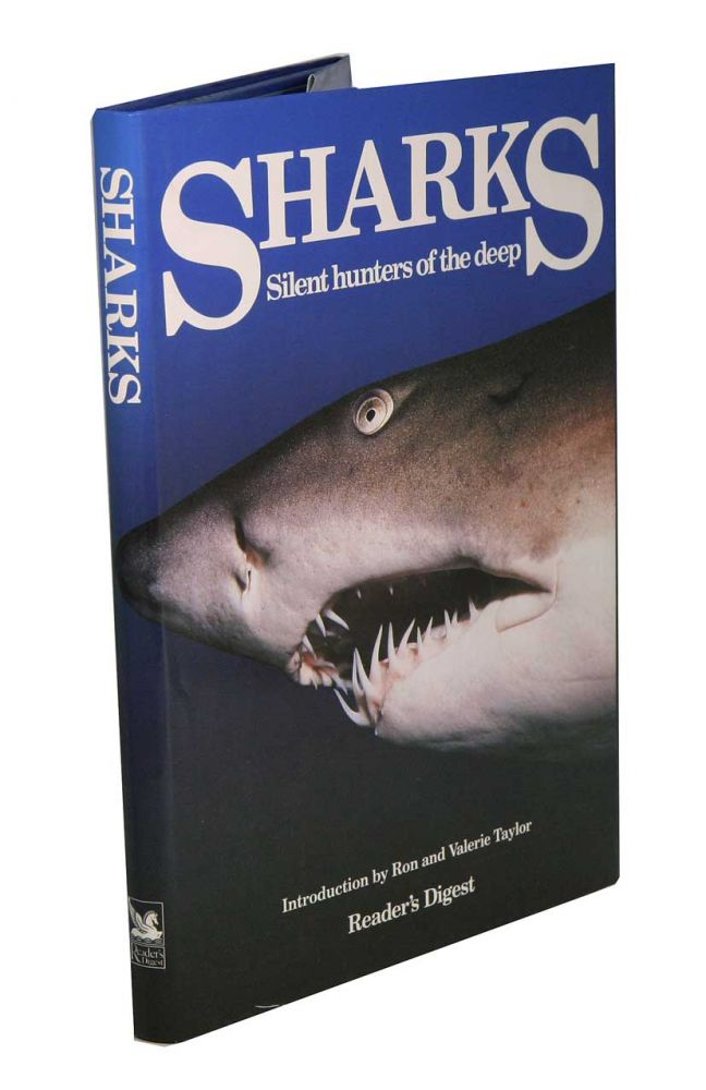Sharks, silent hunters of the deep. Alice Close.