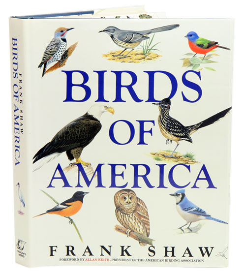 Birds of America. Frank Shaw.
