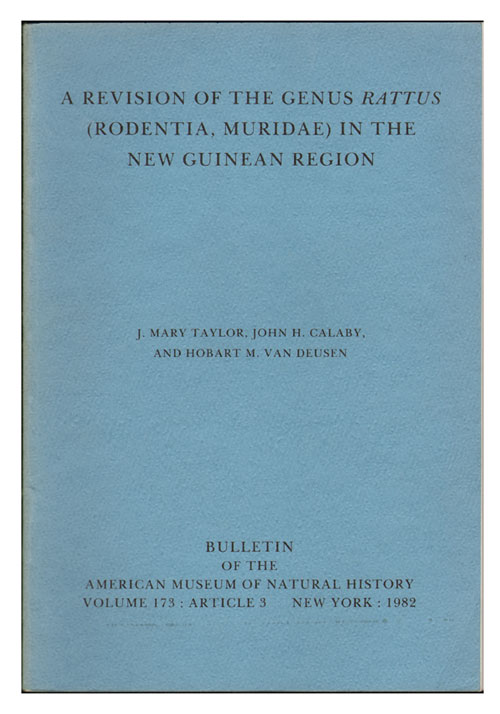 A revision of the genus Rattus (Rodentia, Muridae) in the New Guinean region. Mary J. Taylor.
