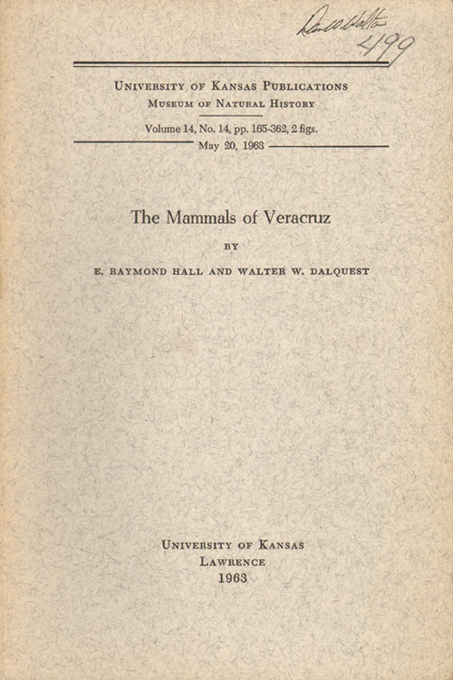 The mammals of Veracruz. E. Raymond Hall, Walter W. Dalquest.