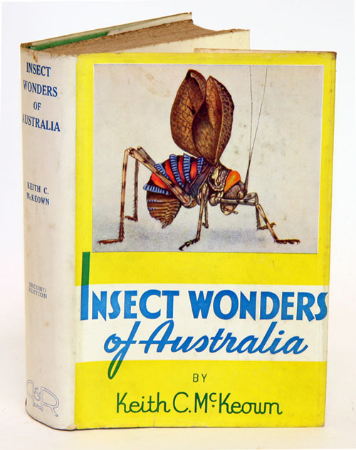 Insect wonders of Australia. Keith C. McKeown.