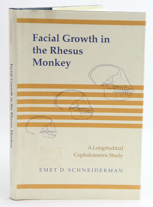Facial growth in the Rhesus Monkey: a longitudinal cephalometric study. Emet D. Schneiderman.