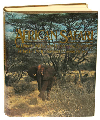 The African safari: the ultimate wildlife and photographic adventure. P. Jay Fetner.