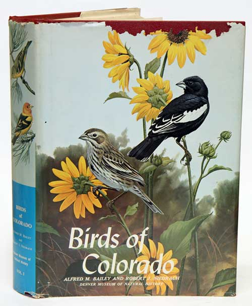 Birds of Colorado, volume one. Alfred M. Bailey, Robert J. Niedrach.