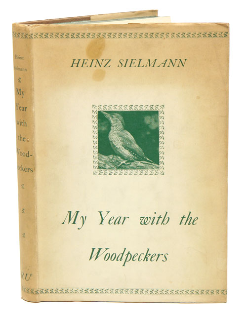 My year with the woodpeckers. Heinz Sielmann.