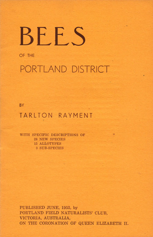 Bees of the Portland district. Tarlton Rayment.