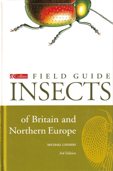 A field guide to the insects of Britain and northern Europe. Michael Chinery.