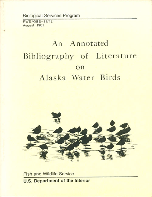 An annotated bibliography of literature on Alaskan water birds. Colleen Handel.