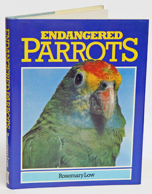 Endangered parrots. Rosemary Low.