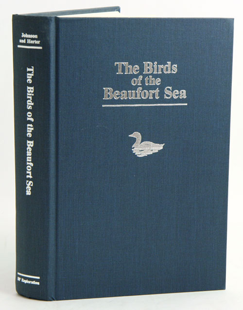 The birds of the Beaufort Sea. Stephen R. Johnson, Dale R. Herter.