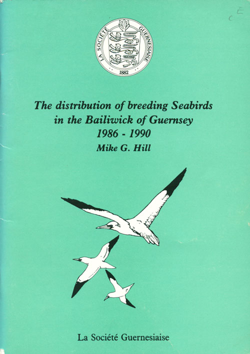 The distribution of breeding seabirds in the Bailiwick of Guernsey 1986-1990. Mike G. Hill.