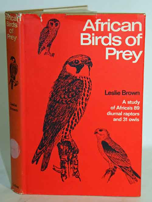 African birds of prey. Leslie Brown.