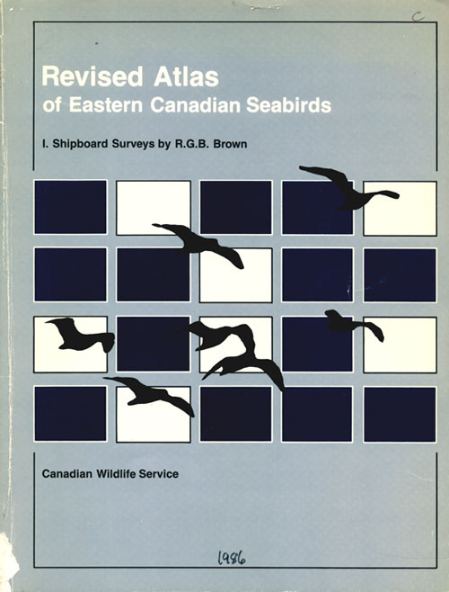 Revised atlas of eastern Canadian seabirds; shipboards surveys. R. G. B. Brown.
